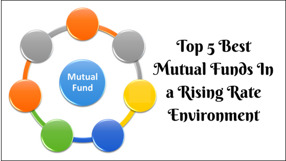 5 Best Types of Mutual Funds for Rising Interest Rates